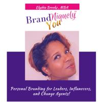 BrandNiquely™ You! Podcast podcast