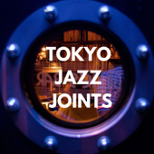 TOKYO JAZZ JOINTS