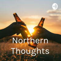 Northern Thoughts podcast