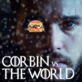 Corbin vs  The World: CVTW 032: Living The Drug Free Burger