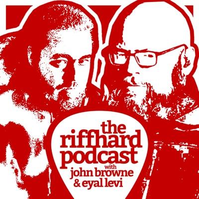 The Riffhard Podcast:Riffhard