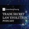 Trade Secret Law Evolution Podcast artwork