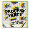 Process Party artwork