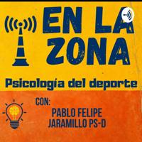 """""""En la Zona"""" Psicología Del Deporte. Pablo Felipe Jaramillo PS-D🌟"""