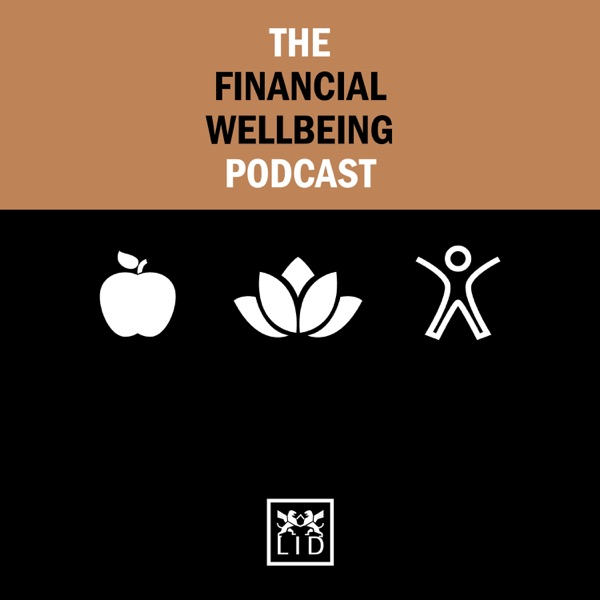 The Financial Wellbeing Podcast