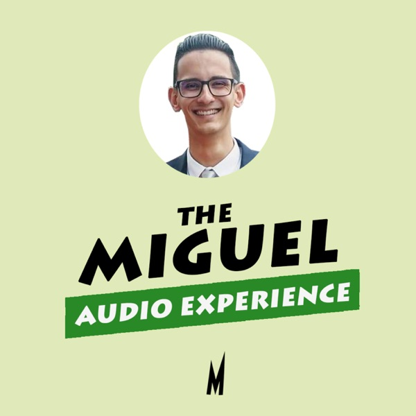 The Miguel Audio Experience