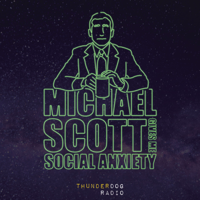 Michael Scott Gives Me Social Anxiety podcast