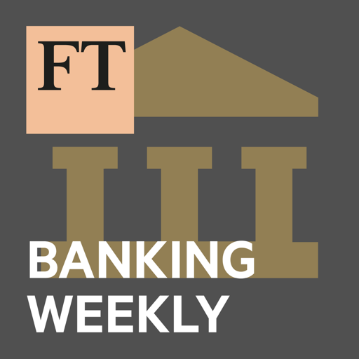 Cover image of FT Banking Weekly