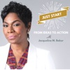 Just Start: From Ideas to Action