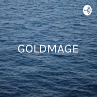 GOLDMAGE - Oneness In Everthing podcast
