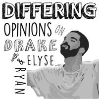 Differing Opinions on Drake podcast