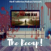 The Recap! The Walking Dead podcast
