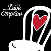 For The Love of Improv podcast
