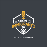 Nation of Immigrants with Jacob Tingen podcast