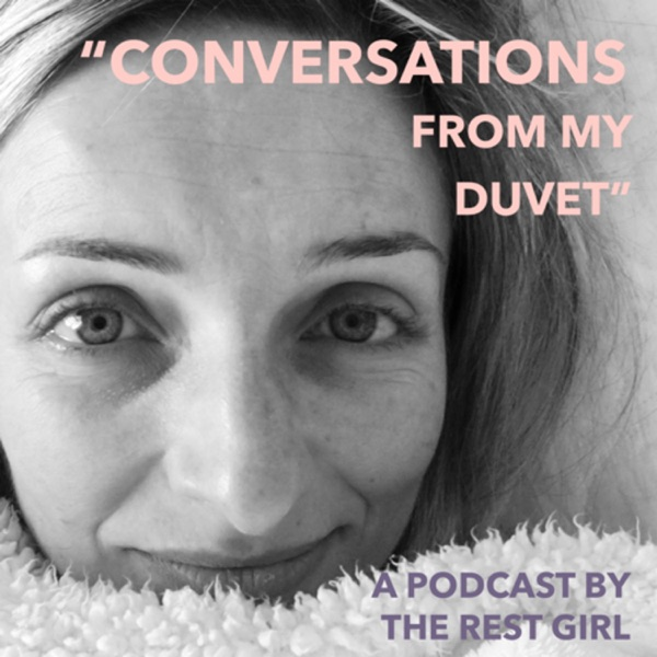 """Conversations from my Duvet"""