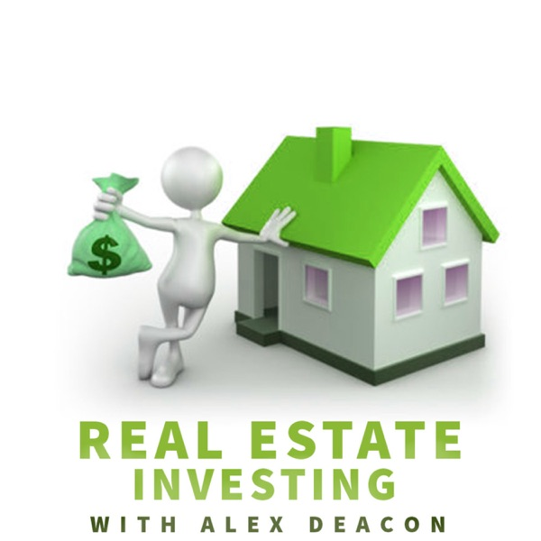 Real Estate Investing with Alex Deacon