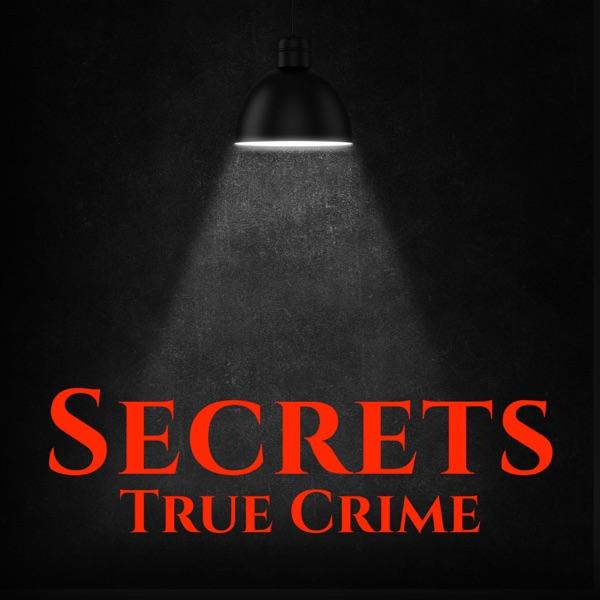 Secrets True Crime