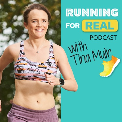 The Running for Real Podcast:Tina Muir