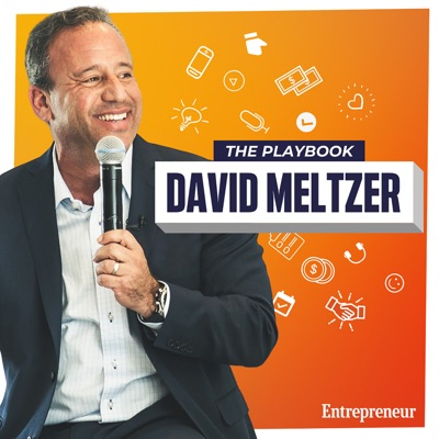 The Playbook:David Meltzer, Entrepreneur.com
