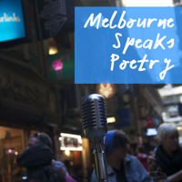 Melbourne Speaks Poetry podcast