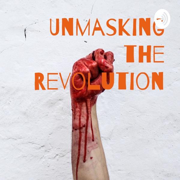 French Revolution? Unmasking Truth -- Unmasking Revolution
