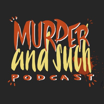 Murder and Such:Murder and Such