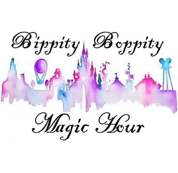 Bippity Boppity Magic Hour