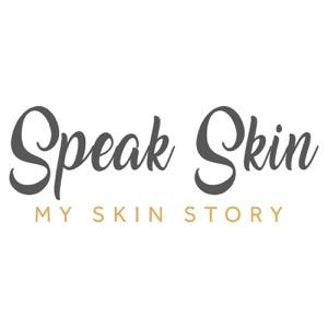 Speak Skin