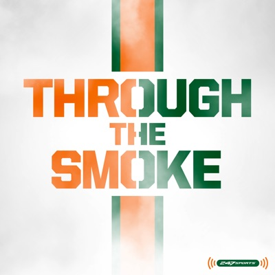 Through the Smoke: A Miami Hurricanes football podcast
