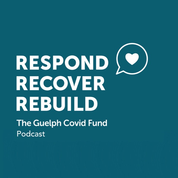 Guelph COVID Fund Podcast
