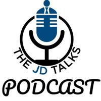JD Talks Podcast podcast