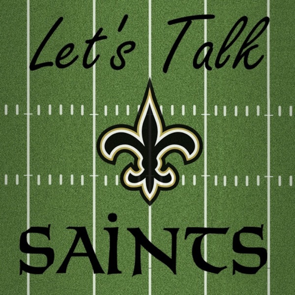 Let's Talk Saints