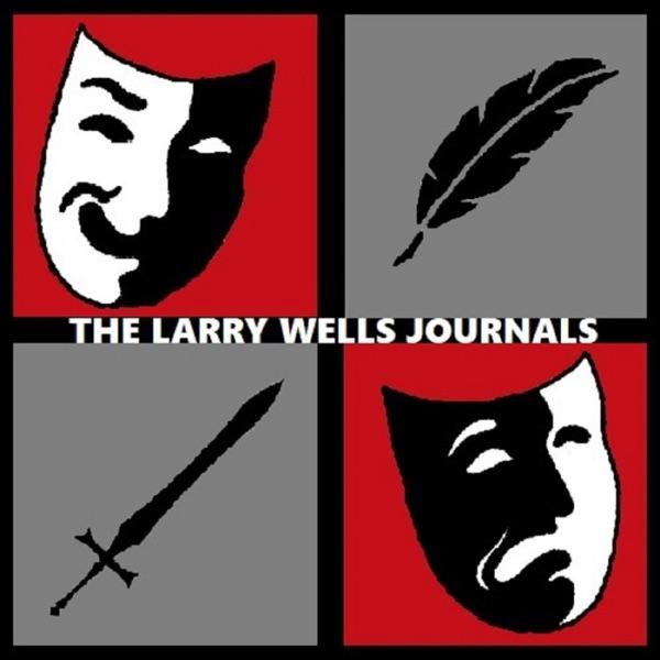 The Larry Wells Journals