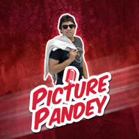 Picture Pandey podcast