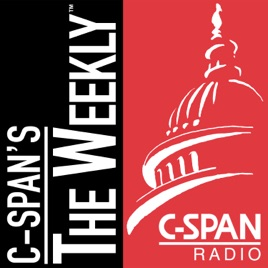 C-SPAN Radio - C-SPAN's The Weekly on Apple Podcasts