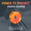 How To Start A Podcast | Power To Podcast artwork
