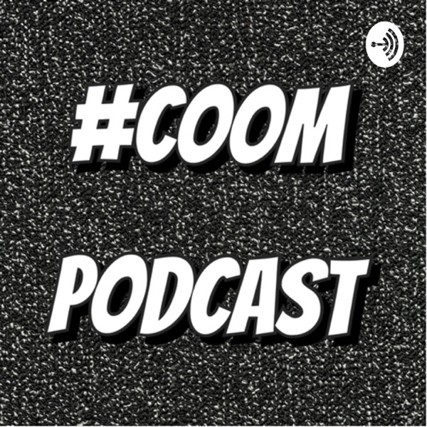 COOM Podcast