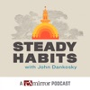 Steady Habits: A CT Mirror Podcast artwork