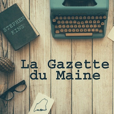 La Gazette du Maine - L'actu de Stephen King:Stephen King France