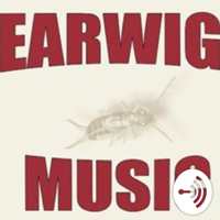Earwig Music Podcast podcast