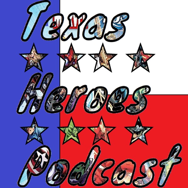 Texas Heroes Podcast