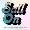 Sail On: The Beach Boys Podcast artwork