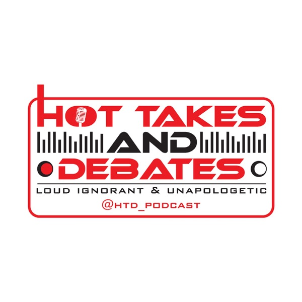 Hot Takes and Debates