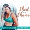 Shed the Shame with Jenny Whitens artwork