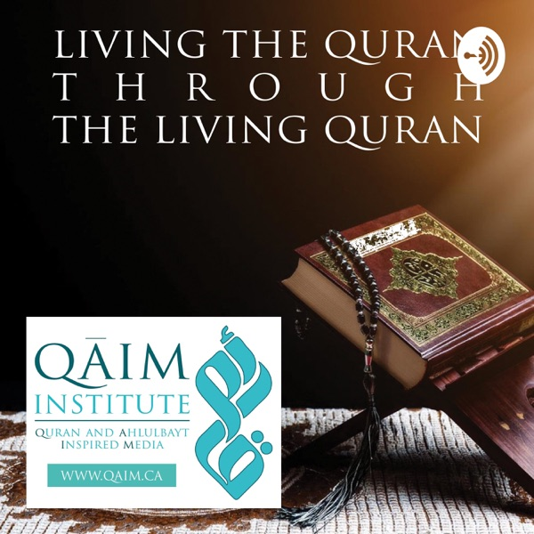 Listen To Living The Quran Through The Living Quran Podcast