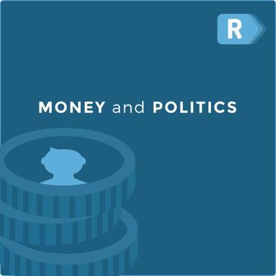 Money and Politics Podcast:The Ricochet Audio Network