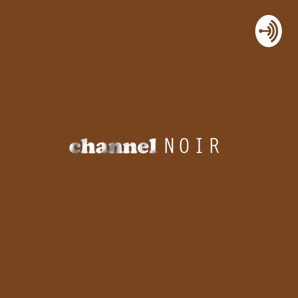 Channel Noir
