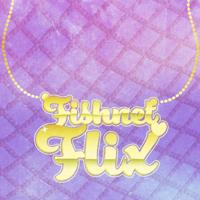 Fishnet Flix podcast