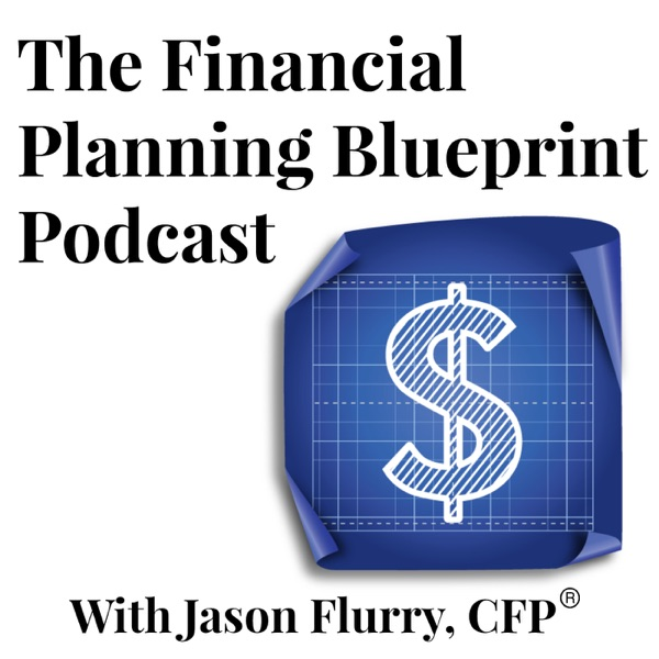 Financial Planning Blueprint Podcast