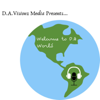 Welcome 2 D.A. World podcast